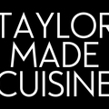 Contact: Taylor Made Cuisine
